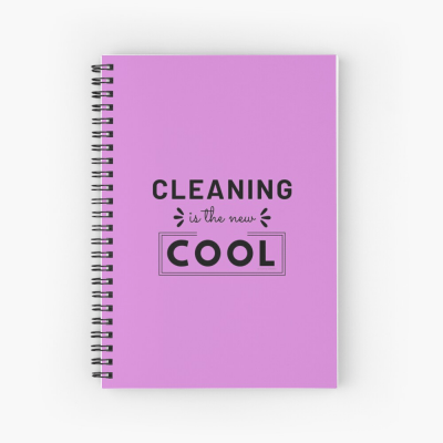 Cleaning is the New Cool, Savvy Cleaner Funny Cleaning Gifts, Cleaning Spiral Notepad