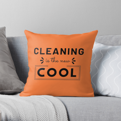 Cleaning is the New Cool, Savvy Cleaner Funny Cleaning Gifts, Cleaning Throw Pillow