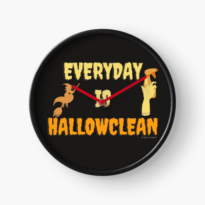 Every Day is Hallowclean, Savvy Cleaner Funny Cleaning Gifts, Cleaning Clock