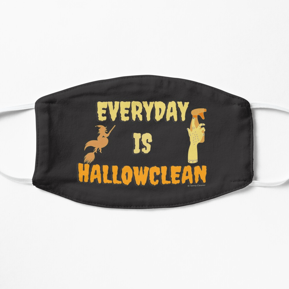 Every Day is Hallowclean, Savvy Cleaner Funny Cleaning Gifts, Cleaning Facemask