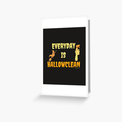 Every Day is Hallowclean, Savvy Cleaner Funny Cleaning Gifts, Cleaning Greeting Card