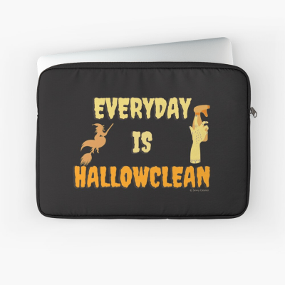 Every Day is Hallowclean, Savvy Cleaner Funny Cleaning Gifts, Cleaning Laptop Sleeve