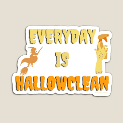 Every Day is Hallowclean, Savvy Cleaner Funny Cleaning Gifts, Cleaning Magnet