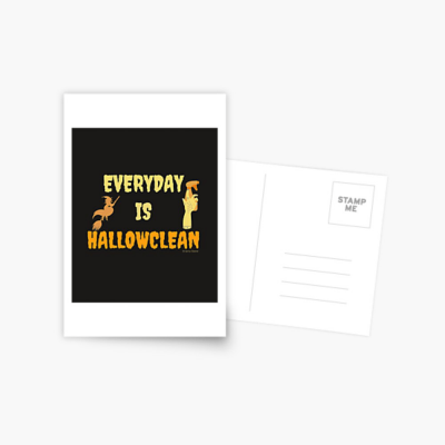 Every Day is Hallowclean, Savvy Cleaner Funny Cleaning Gifts, Cleaning Postcard