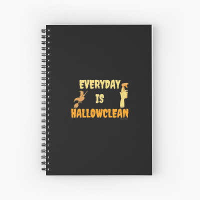 Every Day is Hallowclean, Savvy Cleaner Funny Cleaning Gifts, Cleaning Spiral Notepad
