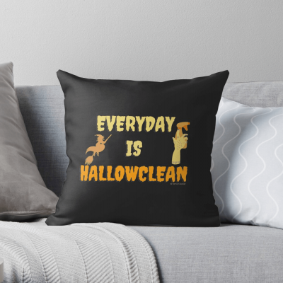 Every Day is Hallowclean, Savvy Cleaner Funny Cleaning Gifts, Cleaning Throw Pillow