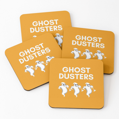 Ghost Dusters, Savvy Cleaner Funny Cleaning Gifts, Cleaning Coasters
