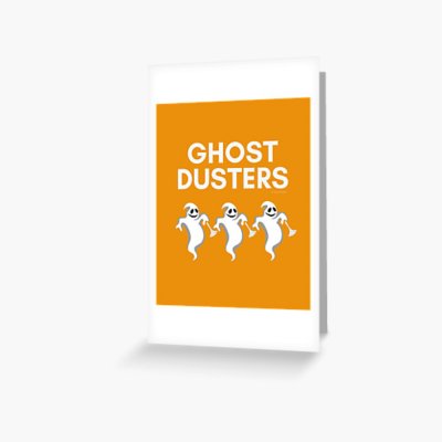 Ghost Dusters, Savvy Cleaner Funny Cleaning Gifts, Cleaning Greeting Card