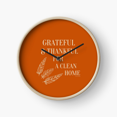 Grateful for a Clean Home, Savvy Cleaner, Funny Cleaning Gifts, Cleaning Clock