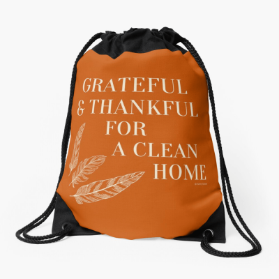 Grateful for a Clean Home, Savvy Cleaner, Funny Cleaning Gifts, Cleaning Drawstring Bag