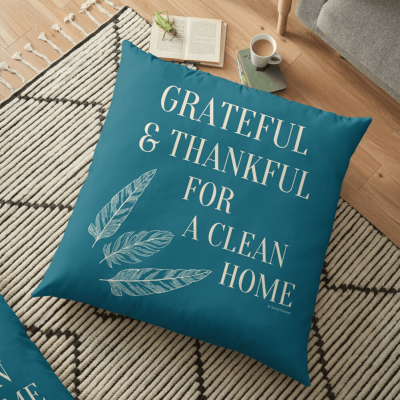 Grateful for a Clean Home, Savvy Cleaner, Funny Cleaning Gifts, Cleaning Floor pillow