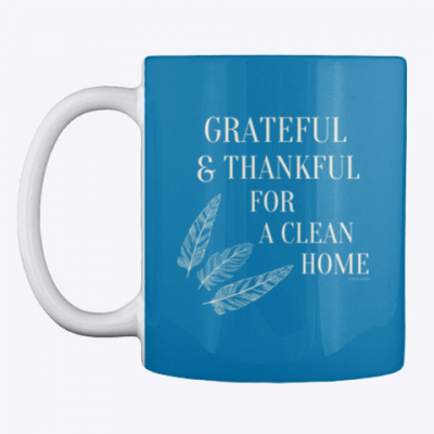 Grateful for a Clean Home, Savvy Cleaner, Funny Cleaning Gifts, Cleaning Mug