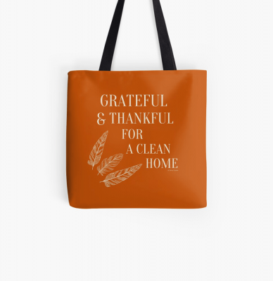 Grateful for a Clean Home, Savvy Cleaner, Funny Cleaning Gifts, Cleaning Tote Bag
