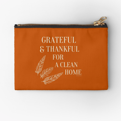 Grateful for a Clean Home, Savvy Cleaner, Funny Cleaning Gifts, Cleaning Zipper Bag