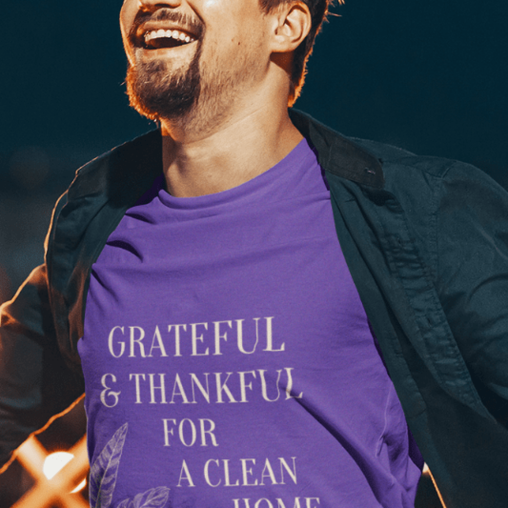Grateful for a Clean Home, Savvy Cleaner, Funny Cleaning Shirts, Comfort T-Shirt