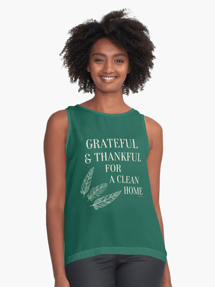 sleeveless tank grateful for a clean home