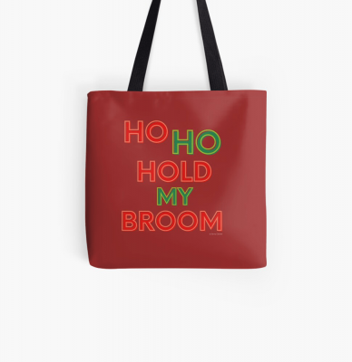 Ho Ho Hold My Broom, Savvy Cleaner Funny Cleaning Gifts, Cleaning Tote Bag