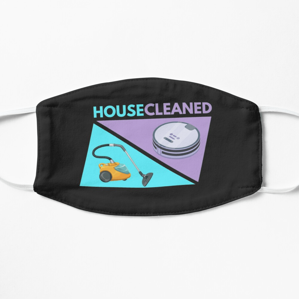 House Cleaned, Savvy Cleaner Funny Cleaning Gifts, Cleaning Facemask