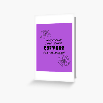 I Need Those Cobwebs, Savvy Cleaner Funny Cleaning Gifts, Cleaning Greeting Card