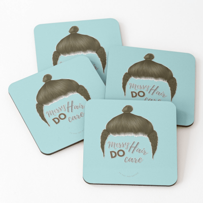 Messy Hair Do Care, Savvy Cleaner Funny Cleaning Gifts, Cleaning Coasters