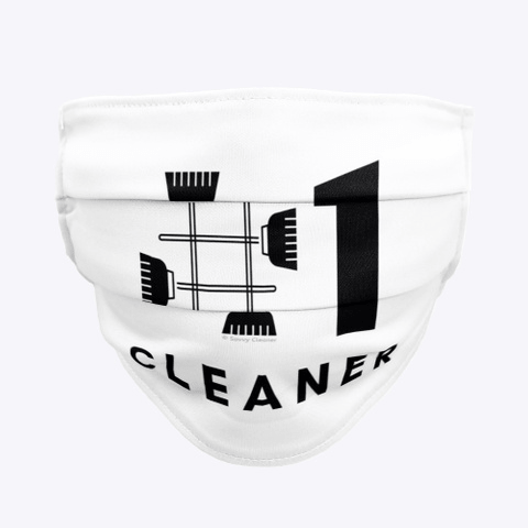 No 1 Cleaner, Savvy Cleaner Funny Cleaning Gifts, Cleaning Cloth Face mask