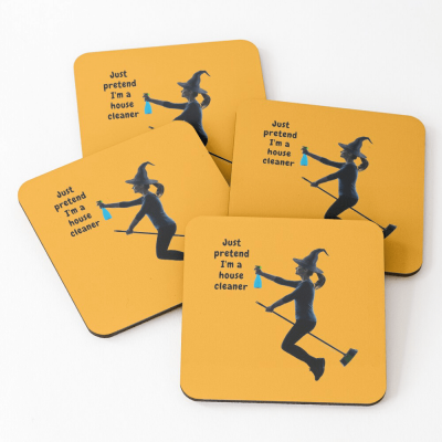 Pretend I'm a House Cleaner, Savvy Cleaner Funny Cleaning Gifts, Cleaning Coasters