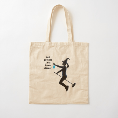 Pretend I'm a House Cleaner, Savvy Cleaner Funny Cleaning Gifts, Cleaning Cotton Tote Bag