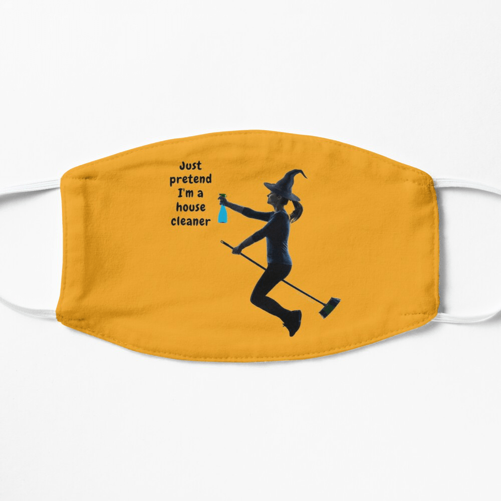 Pretend I'm a House Cleaner, Savvy Cleaner Funny Cleaning Gifts, Cleaning Facemask