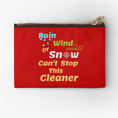 Rain Wind or Snow, Savvy Cleaner, Funny Cleaning Gifts, Cleaning Zipper Bag