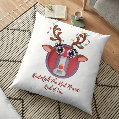 Rudolph the Red Nosed Robot Vac, Savvy Cleaner Funny Cleaning Gifts, Cleaning Floor Pillow