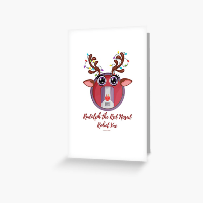 Rudolph the Red Nosed Robot Vac, Savvy Cleaner Funny Cleaning Gifts, Cleaning Greeting Card