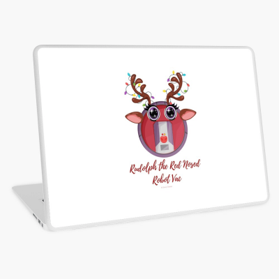 Rudolph the Red Nosed Robot Vac, Savvy Cleaner Funny Cleaning Gifts, Cleaning Laptop Skin