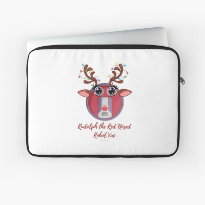 Rudolph the Red Nosed Robot Vac, Savvy Cleaner Funny Cleaning Gifts, Cleaning Laptop Sleeve