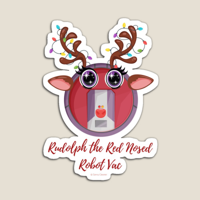Rudolph the Red Nosed Robot Vac, Savvy Cleaner Funny Cleaning Gifts, Cleaning Magnet
