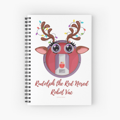 Rudolph the Red Nosed Robot Vac, Savvy Cleaner Funny Cleaning Gifts, Cleaning Spiral Notepad
