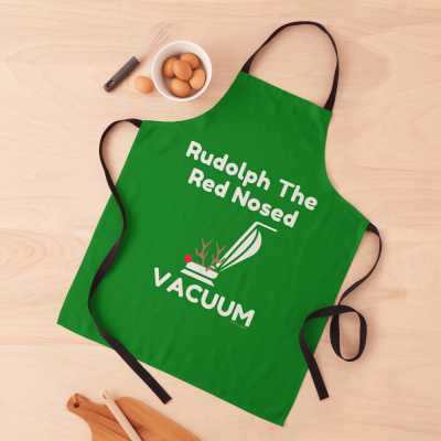 Rudolph the Red Nosed Vacuum, Savvy Cleaner Funny Cleaning Gifts, Cleaning Apron