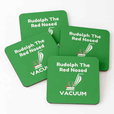 Rudolph the Red Nosed Vacuum, Savvy Cleaner Funny Cleaning Gifts, Cleaning Coasters