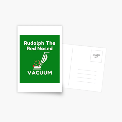 Rudolph the Red Nosed Vacuum, Savvy Cleaner Funny Cleaning Gifts, Cleaning Postcard