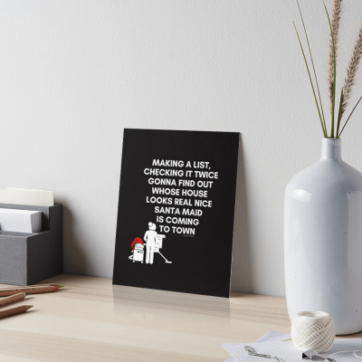 Santa Maid, Savvy Cleaner Funny Cleaning Gifts, Cleaning Art Board Print