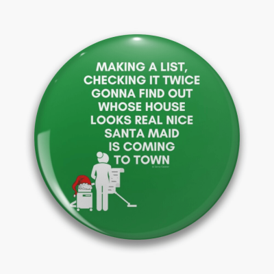 Santa Maid, Savvy Cleaner Funny Cleaning Gifts, Cleaning Button