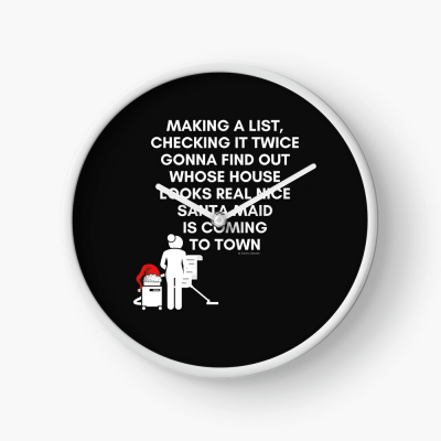 Santa Maid, Savvy Cleaner Funny Cleaning Gifts, Cleaning Clock