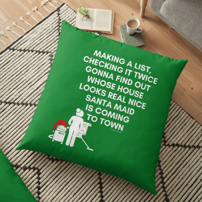 Santa Maid, Savvy Cleaner Funny Cleaning Gifts, Cleaning Floor Pillow