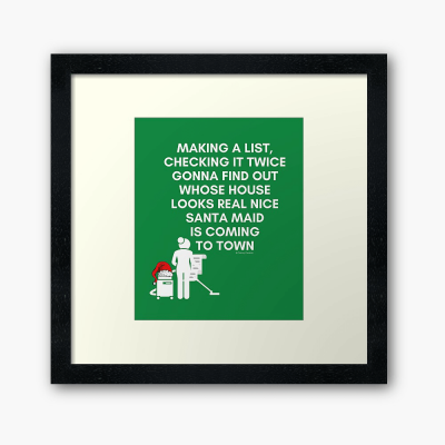 Santa Maid, Savvy Cleaner Funny Cleaning Gifts, Cleaning Framed Art Print