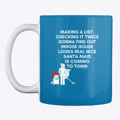Santa Maid, Savvy Cleaner Funny Cleaning Gifts, Cleaning Mug