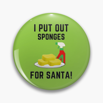 Sponges for Santa, Savvy Cleaner Funny Cleaning Gifts, Cleaning Button
