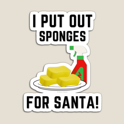 Sponges for Santa, Savvy Cleaner Funny Cleaning Gifts, Cleaning Magnet