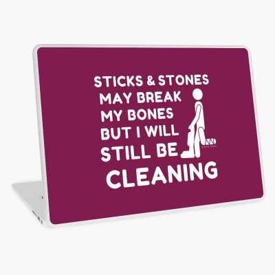 Sticks and Stones, Savvy Cleaner Funny Cleaning Gifts, Cleaning Laptop Skin