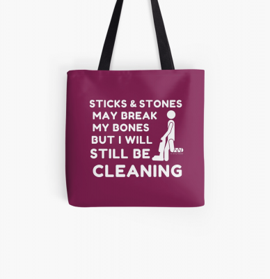 Sticks and Stones, Savvy Cleaner Funny Cleaning Gifts, Cleaning Tote Bag