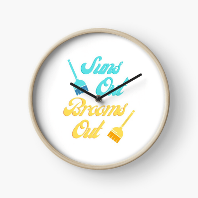 Suns Out Brooms Out, Savvy Cleaner Funny Cleaning Gifts, Cleaning Clock