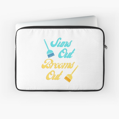 Suns Out Brooms Out, Savvy Cleaner Funny Cleaning Gifts, Cleaning Laptop Sleeve